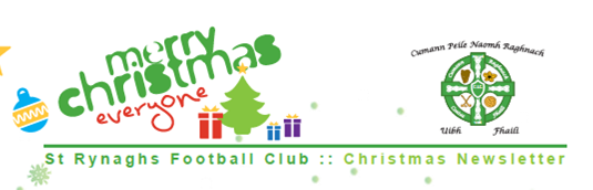 St Rynaghs Football Club Christmas Message