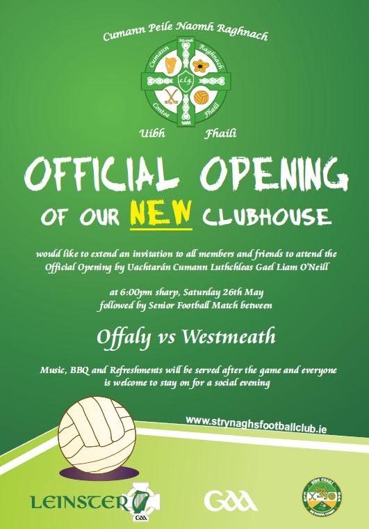 Official Opening St Rynaghs Football Club Poster